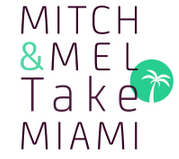 Mitch And Mel Take Miami